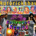Autorickshaw: Bollywood Rewind!